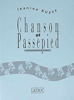 リュエフ : シャンソンとパスピエ (サクソフォン、ピアノ) ルデュック出版