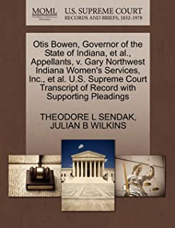 Otis Bowen, Governor of the State of Indiana, et al., Appellants, v. Gary Northwest Indiana Women's Services, Inc., et al....