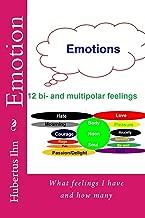 Emotions: Feelings (The 12 pure feelings Book 1)