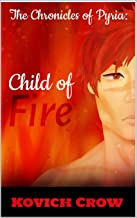 The Chronicles of Pyria: Child of Fire