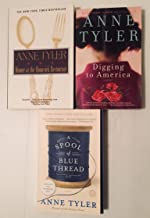 3 Books! 1) Dinner at the Homesick Restaurant 2) Digging to America 3) A Spool of Blue Thread