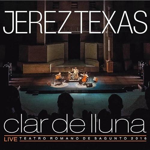 Clar de Lluna (En Vivo) de Jerez Texas en Amazon Music ...