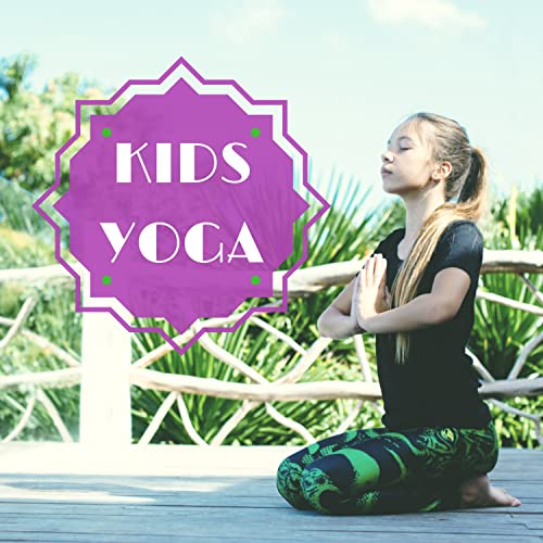 Yoga Poses for Children by Kids Yoga Music on Amazon Music ...