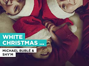 White Christmas (Duet) in the Style of Michael Bublé & Shy'm