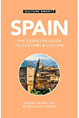 Spain - Culture Smart!: The Essential Guide to Customs & Culture Kindle Edition