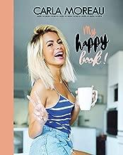 Livres Carla Moreau: My happy book ! ePUB, MOBI, Kindle et PDF