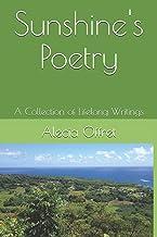 Sunshine's Poetry: A Collection of Lifelong Writings