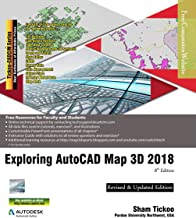 Exploring AutoCAD Map 3D 2018, 8th Edition (English Edition)