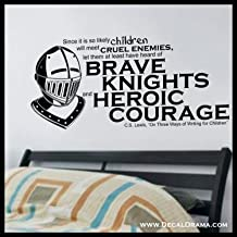 Brave Knights and Heroic Courage, quote by CS Lewis, Vinyl Wall Decal