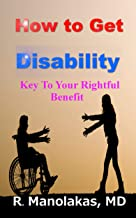 How To Get Disability: Key To Your Rightful Benefit
