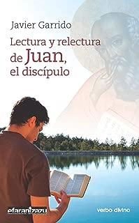 Lectura y relectura de Juan, el discípulo (Spanish Edition)