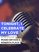 Tonight, I Celebrate My Love
