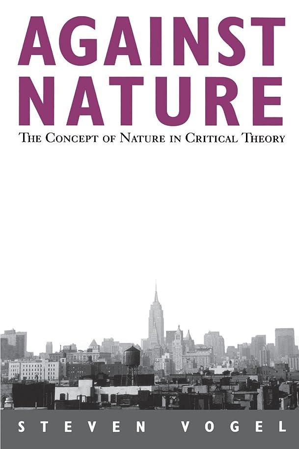 の誓う木曜日Against Nature: The Concept of Nature in Critical Theory (S U N Y SERIES IN SOCIAL AND POLITICAL THOUGHT)