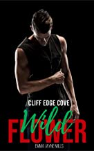 Wildflower : Small Town Military Romance (Cliff Edge Cove)
