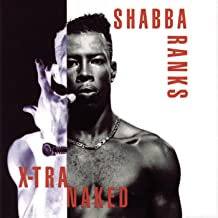 Best shabba ranks x tra naked Reviews