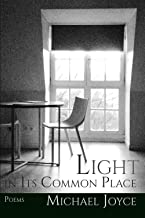 Light in Its Common Place