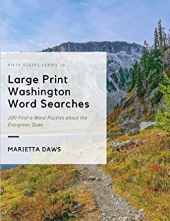 Large Print Washington Word Searches: 200 Find-a-Word Puzzles about the Evergreen State (Large Print United States)