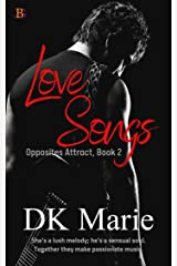 Love Songs: Together they make beautiful music. (Opposites Attract Book 2) Kindle Edition