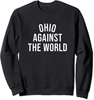 Ohio-Against-The-World Shirt - Plain Tee - Never Counted Out Sweatshirt