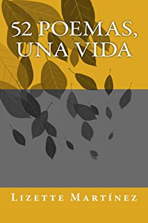 52 poemas, una vida (Spanish Edition)