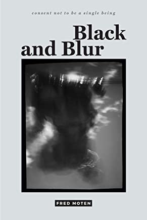 Black and Blur (consent not to be a single being) (English Edition)