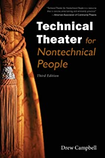 Technical Theater for Nontechnical People