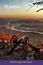 My Journal: City View: Chattanooga, Tennessee ('Scenics' Writing Books)