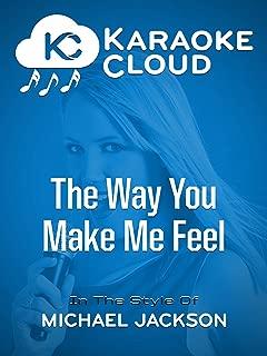 Karaoke Cloud - The Way You Make Me Feel
