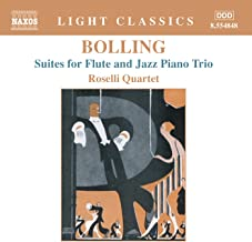 Bolling: Suites for Flute and Jazz Piano Trio