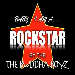 Baby I Am a Rock Star [Explicit]