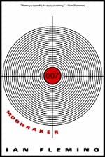 Moonraker (James Bond (Original Series) Book 3)
