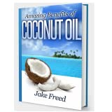 Amazing Benefits Of Coconut Oil