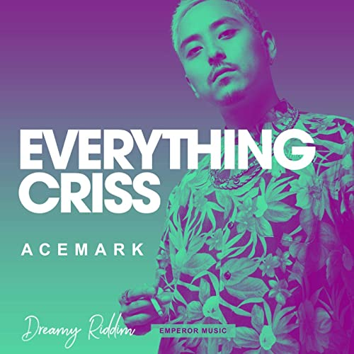 EVERYTHING CRISS [Explicit]