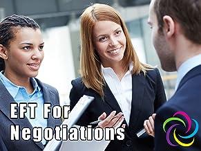 EFT For Negotiations