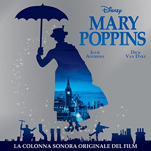 Il ritorno di Mary Poppins (La Colonna Sonora Originale del Film)