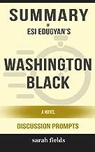 Summary: Esi Edugyan's Washington Black: A Novel