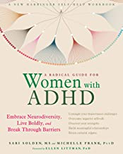 A Radical Guide for Women with ADHD: Embrace Neurodiversity, Live Boldly, and Break Through Barriers PDF