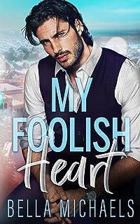 My Foolish Heart: A Small Town Romance: 3