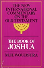 The Book of Joshua (New international commentary on the Old Testament)
