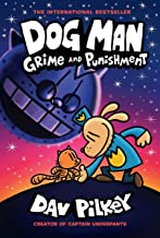 Dog Man: Grime and Punishment: From the Creator of Captain Underpants (Dog Man #9) (Library Edition), Volume 9