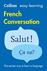 Easy Learning French Conversation: Trusted support for learning (Collins Easy Learning) Kindle Edition