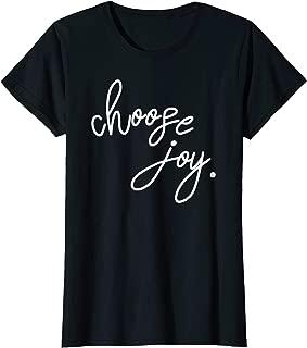 Choose Joy Tshirt, Inspirational Tshirt