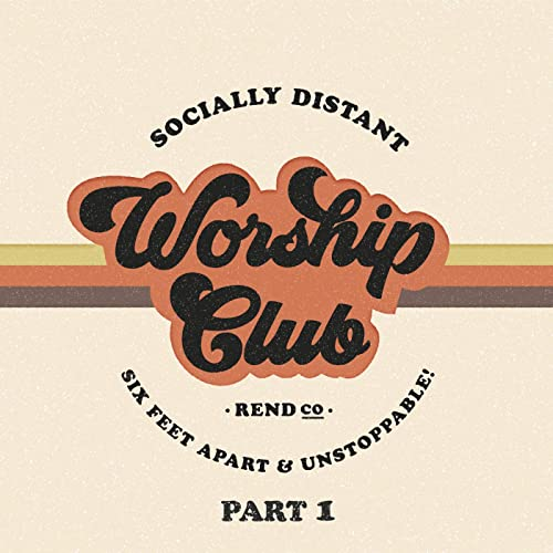 Rend Collective - Socially Distant Worship Club (Pt. 1) (2020)