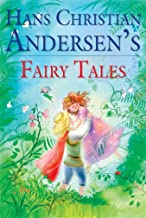 Hans Christian Andersen Complete Fairy Tales: llustrated Edition