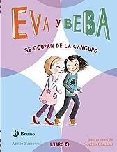 Eva y Beba # 4 Se ocupan de la canguro (Spanish Edition) (Eva Y Beba / Ivy and Bean)