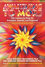 Awakening to More: Life Lessons to Keep Us Grounded, Hopeful, and Prepared