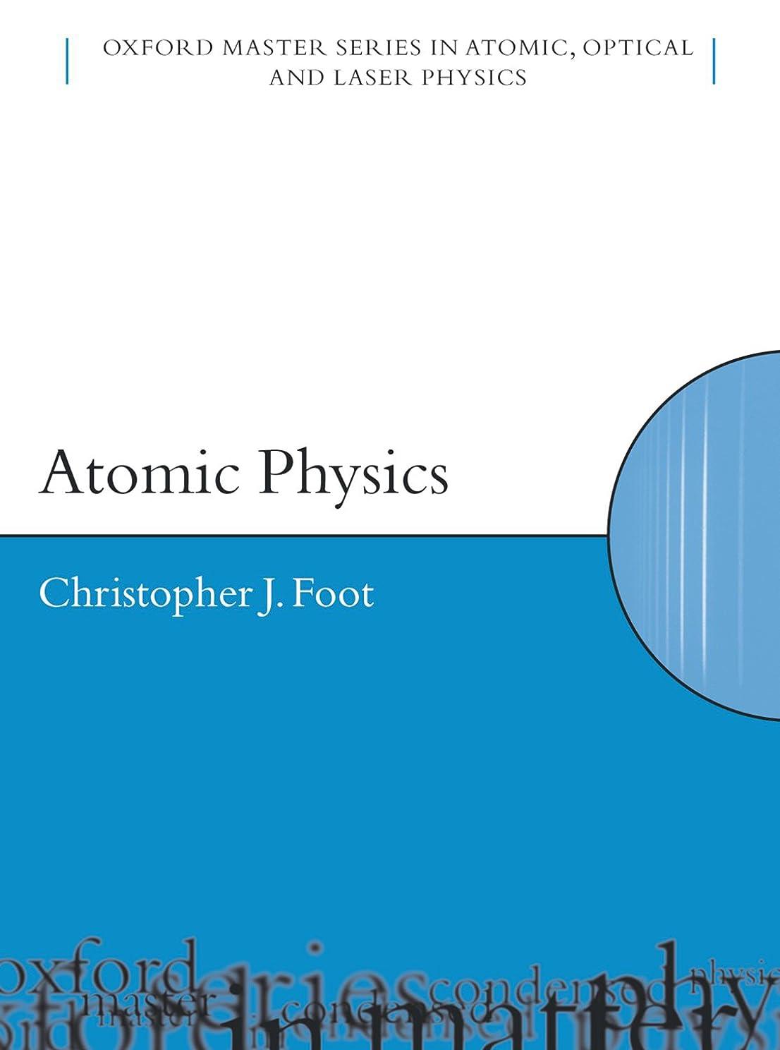 入手しますほのめかす難破船Atomic Physics (Oxford Master Series in Physics Book 7) (English Edition)