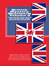 British Mystery Multipack Volume 3 - The Mysterious Affair At Styles, The Secret Agent, The Man Who Would Be King, A Christmas Tragedy and The Dead Secret (Illustrated + Essays and Audio)