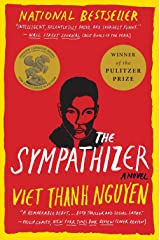 The Sympathizer: A Novel (Pulitzer Prize for Fiction) Kindle Edition