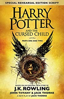 Harry Potter and the Cursed Child - Parts One and Two (Special Rehearsal Edition): The Official Script Book of the Origina...